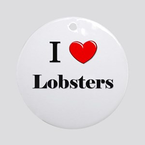 I Love Lobsters Ornament (Round)