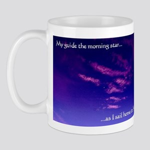 my guide the morning star Mugs