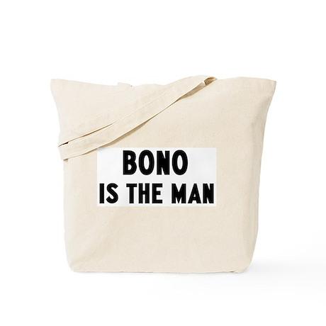 Bono is the man Tote Bag