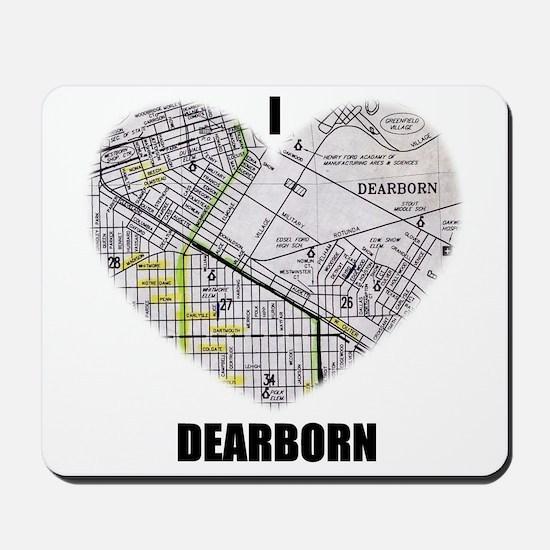 I LOVE DEARBORN (MICHIGAN) Mousepad