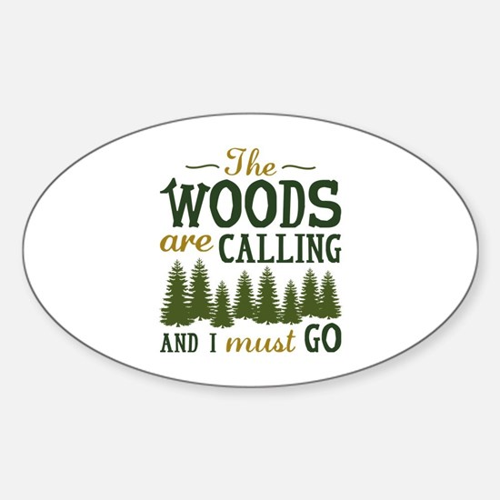 The Woods Are Calling Sticker (Oval)