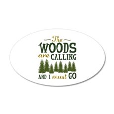The Woods Are Calling 22x14 Oval Wall Peel