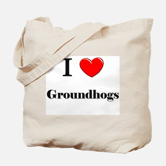 I Love Groundhogs Tote Bag
