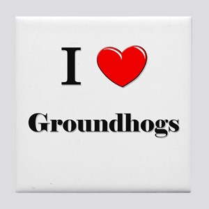 I Love Groundhogs Tile Coaster