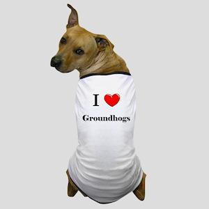 I Love Groundhogs Dog T-Shirt
