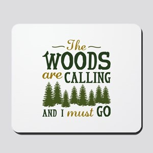 The Woods Are Calling Mousepad