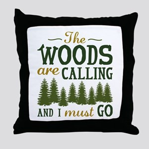 The Woods Are Calling Throw Pillow
