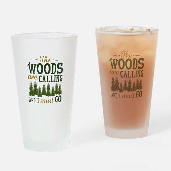 The Woods Are Calling Drinking Glass