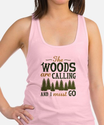 The Woods Are Calling Racerback Tank Top