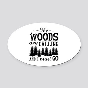 The Woods Are Calling Oval Car Magnet