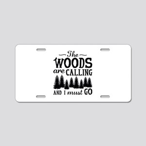 The Woods Are Calling Aluminum License Plate