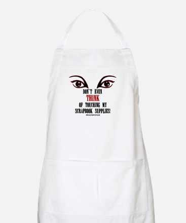 Don't Even Think BBQ Apron