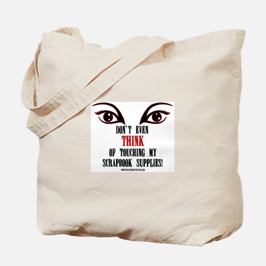 Don't Even Think Tote Bag