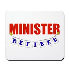Retired Minister Mousepad