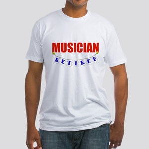 Retired Musician Fitted T-Shirt