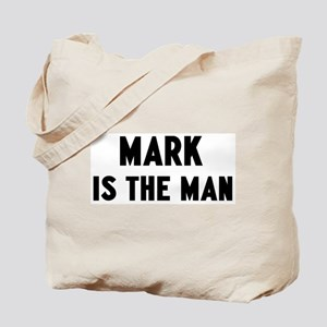 Mark is the man Tote Bag