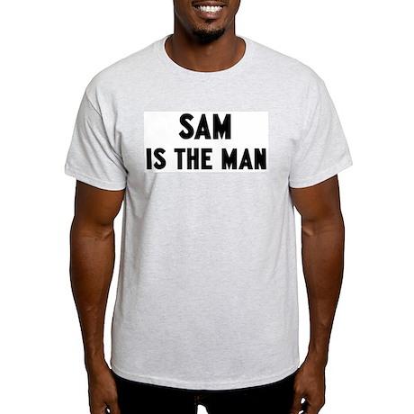 Sam is the man Light T-Shirt