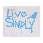 Live simply Throw Blanket