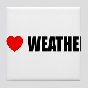 I Love Weather Tile Coaster