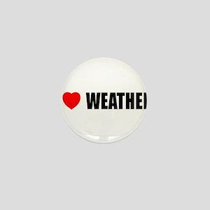 I Love Weather Mini Button