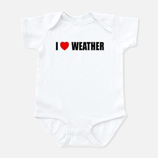 I Love Weather Infant Bodysuit