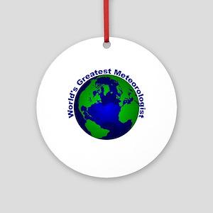 World's Greatest Meteorologis Ornament (Round)
