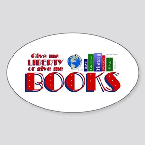Liberty or Books Too Oval Sticker