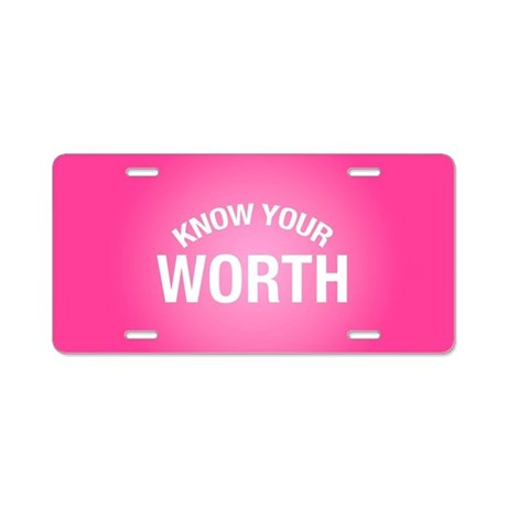 know your worth aluminum license plate by empoweredwomenshop. Black Bedroom Furniture Sets. Home Design Ideas