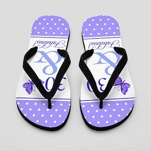 30 & Fabulous Flip Flops