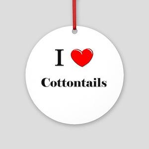 I Love Cottontails Ornament (Round)