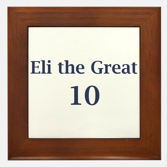 "Eli Manning ""Eli the Great"" Framed Tile"