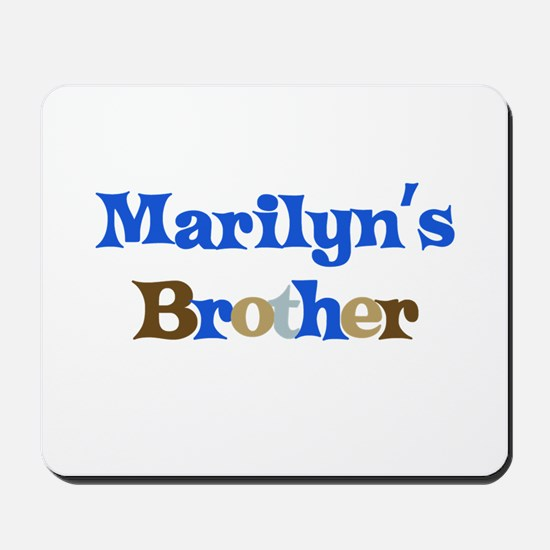 Marilyn's Brother Mousepad
