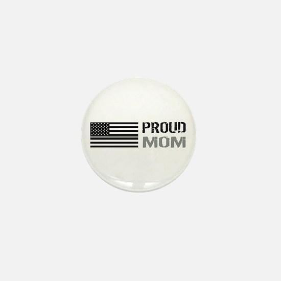 U.S. Flag Grey Line: Proud Mom (White) Mini Button