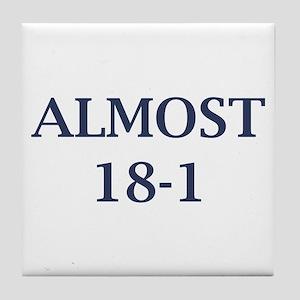 Giants Super Bowl (Almost 18-1) Tile Coaster