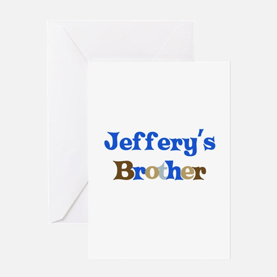 Jeffery's Brother Greeting Card