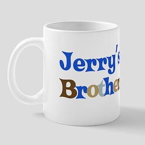 Jerry's Brother Mug