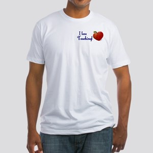 I Love Teaching Fitted T-Shirt