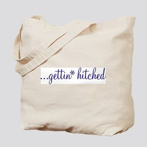 Gettin Hitched! Tote Bag