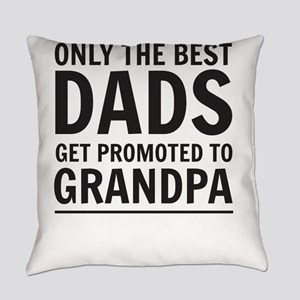 Only The Best Dads Get Promoted To Grandpa Everyda