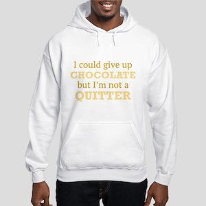 I Could Give Up Chocolate Sweatshirt