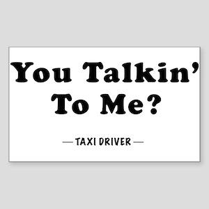 You Talkin' To Me? Rectangle Sticker
