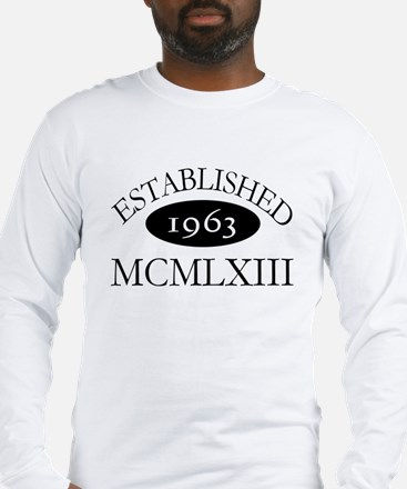 Established 1963 -- Happy Birthday Long Sleeve T-S