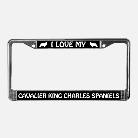 I Love My Cavalier King... (PLURAL) License Frame
