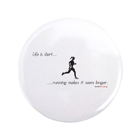"Life is Short Running 3.5"" Button"