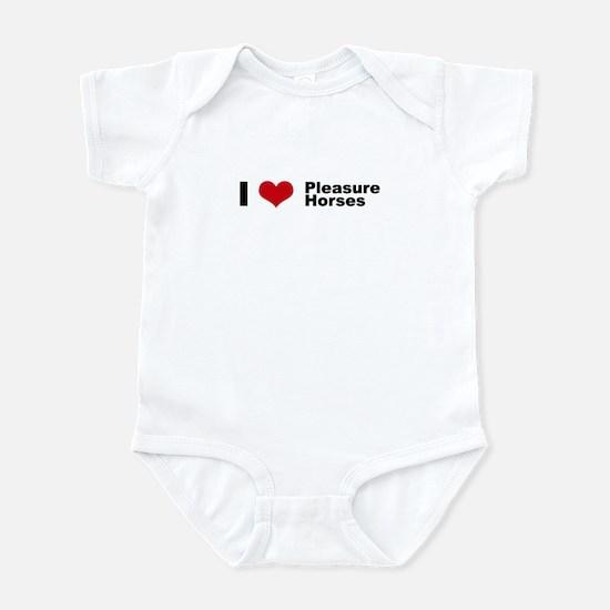 I love Pleasure Horses Infant Bodysuit