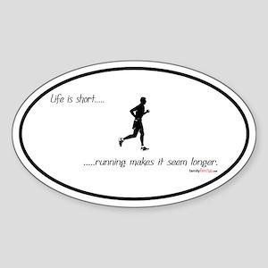 Life is Short Running Oval Sticker