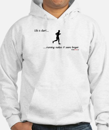 Life is Short Running Hoodie