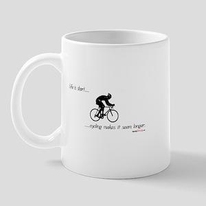 Life is short cycling Mug