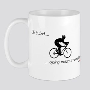 Life is short cycling Mug
