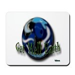 Earth Day Get Well Mousepad